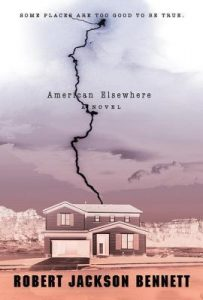 Cover of American Elsewhere by Robert Jackson Bennett