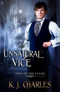 Cover of Unnatural Vice by K.J. Charles