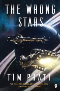 Cover of The Wrong Stars by Tim Pratt