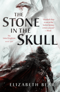 Cover of The Stone in the Skull by Elizabeth Bear