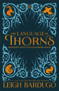 Cover of The Language of Thorns by Leigh Bardugo