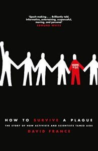 Cover of How to Survive A Plague by David France