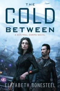Cover of The Cold Between by Elizabeth Bonesteel