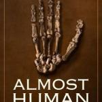 Cover of Almost Human by Lee Berger