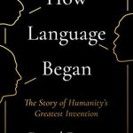 Cover of How Language Began by Daniel Everett