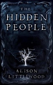 Cover of The Hidden People by Alison Littlewood
