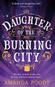 Cover of Daughter of the Burning City by Amanda Foody