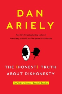 Cover of The Honest Truth About Dishonesty by Dan Ariely