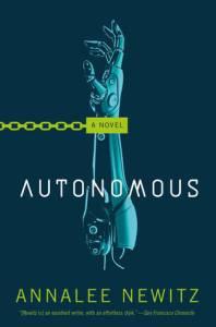 Cover of Autonomous by Annalee Newitz