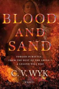Cover of Blood and Sand by C.V. Wyk