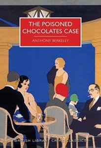 Cover of The Poisoned Chocolates Case by Anthony Berkeley