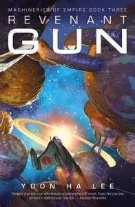 Cover of Revenant Gun by Yoon Ha Lee