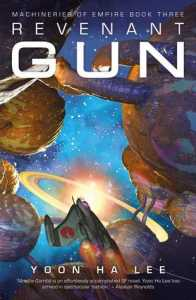 Cover of Revenant Gun by Yoon Ha Lee