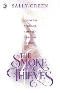 Cover of The Smoke Thieves by Sally Green