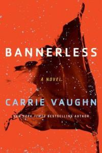 Cover of Bannerless by Carrie Vaughn