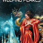 Cover of The Citadel of Weeping Pearls by Aliette de Bodard