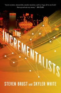 Cover of The Incrementalists by Steven Brust and Skyler White