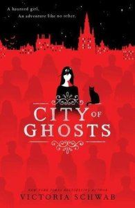 Cover of City of Ghosts by Victoria Schwab