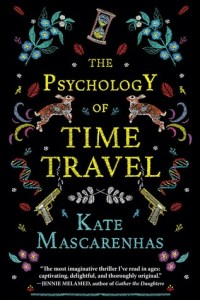 Cover of The Psychology of Time Travel by Kate MasCarenhas
