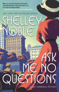 Cover of Ask Me No Questions by Shelley Noble