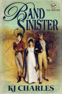 Cover of Band Sinister by K.J. Charles