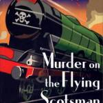 Cover of Murder on the Flying Scotsman by Carola Dunn