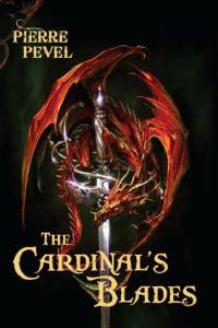 Cover of The Cardinal's Blades by Pierre Pevel
