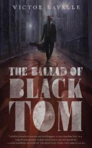 Cover of The Ballad of Black Tom by Victor LaValle