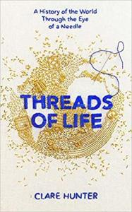 Cover of Threads of Life by Clare Hunter