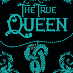 Cover of The True Queen by Zen Cho