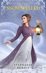 Cover of Snowspelled by Stephanie Burgis