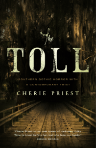 Cover of The Toll by Cherie Priest