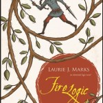 Cover of Fire Logic by Laurie J. Marks