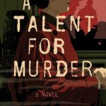 Cover of A Talent for Murder by Andrew Wilson