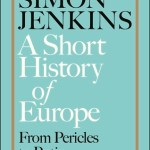 Cover of A Short History of Europe by Simon Jenkins
