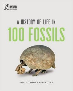Cover of A History of Life in 100 Fossils