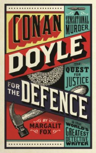Cover of Conan Doyle for the Defence by Margalit Fox