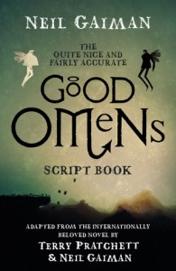 Cover of The Quite Nice and Fairly Accurate Good Omens Script Book by Neil Gaiman