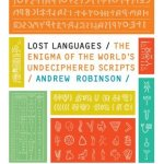 Cover of Lost Languages by Andrew Robinson