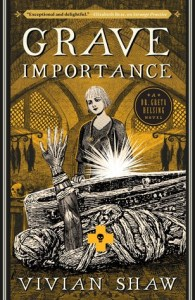 Cover of Grave Importance by Vivian Shaw