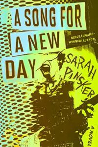 Cover of A Song for a New Day by Sarah Pinsker