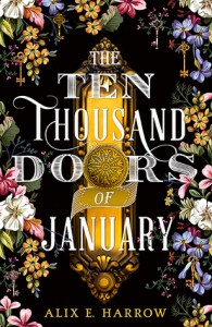 Cover of The Ten Thousand Doors of January by Alix E. Harrow