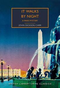 Cover of It Walks By Night by John Dickson Carr