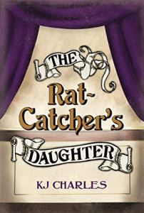 Cover of The Rat-Catcher's Daughter by K.J. Charles