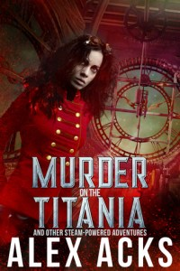 Cover of Murder on the Titania by Alex Acks