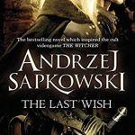 Cover of The Last Wish by Andrzej Sapkowski