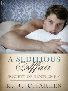 Cover of A Seditious Affair by KJ Charles