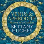 Cover of Venus & Aphrodite by Bettany Hughes