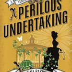 Cover of A Perilous Undertaking by Deanna Raybourn