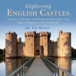 Cover of Exploring English Castles by Edd Morris